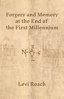 Forgery and Memory at the End of the First Millennium PDF