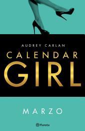 Calendar Girl. Marzo (Edición mexicana)