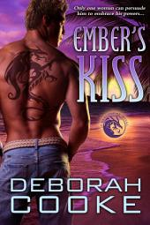 Ember's Kiss: A Dragonfire Novel