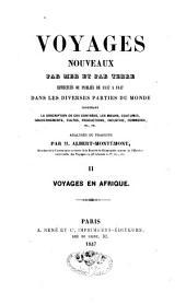 Voyages nouveaux par mer et par terre effectués ou publiés de 1837 à 1847, dans les diverses parties du monde...