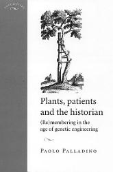 Plants Patients And The Historian Book PDF