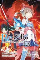 Re ZERO  Starting Life in Another World  Ex  Vol  1  light novel