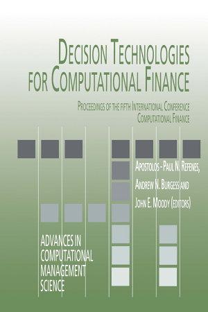 Decision Technologies for Computational Finance