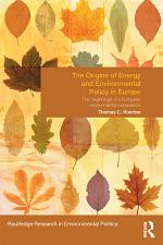 The Origins of Energy and Environmental Policy in Europe