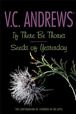 If There Be Thorns Seeds of Yesterday PDF