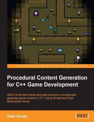 Procedural Content Generation for C   Game Development PDF