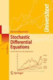 Stochastic Differential Equations: An Introduction with Applications, Edition 6