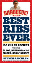 Best Ribs Ever A Barbecue Bible Cookbook Book PDF