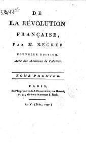 De la reuolution francaise, par m. Necker: 1