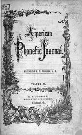 American Phonetic Journal: Volume 6