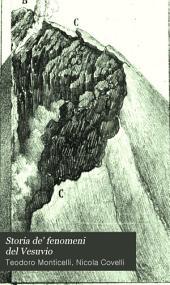 Storia de' fenomeni del Vesuvio: avvenuti negli anni 1821, 1822 e parte del 1823, con osservazioni e sperimenti