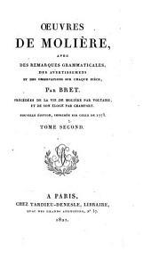 Œuvres de Moliere: avec des remarques grammaticales, des avertissemens et des observations sur chaque piéce, Volume2