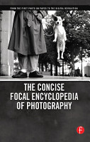 The Concise Focal Encyclopedia of Photography PDF