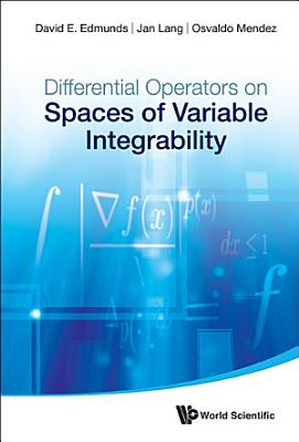 Differential Operators on Spaces of Variable Integrability PDF