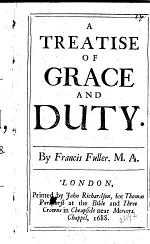 A Treatise of Grace and Duty