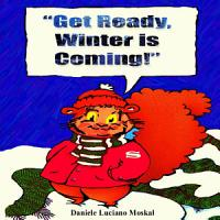 Get Ready  Winter is Coming PDF