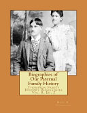 Biographies of Our Paternal Family History