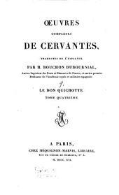 Oeuvres complètes ¬de ¬Cervantes: ¬Le don Quichotte : T. 4, Volume9