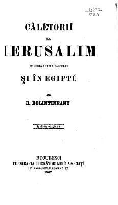 C  l  tori   la Ierusalim   n serb  torile Pascelui s       n Egipt       A doua edit  iune PDF