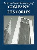 International Directory of Company Histories  Volume 81
