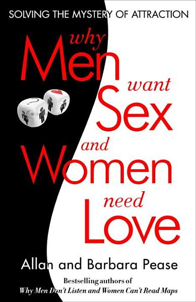 Download Why Men Want Sex and Women Need Love Book