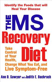 The MS Recovery Diet