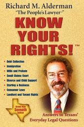 Know Your Rights!: Answers to Texans' Everyday Legal Questions, Edition 7