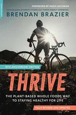 Thrive  10th Anniversary Edition