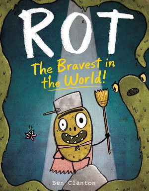 Rot  the Bravest in the World