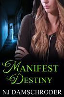 Manifest Destiny PDF