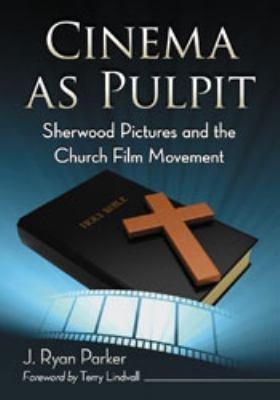 Cinema as Pulpit