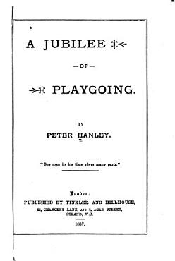 A Jubilee of Playgoing PDF