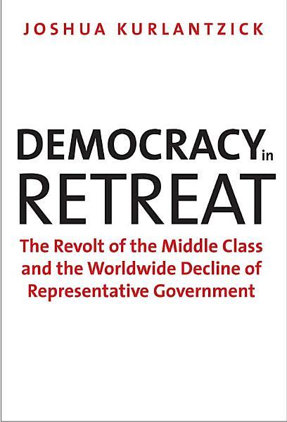 Download Democracy in Retreat Book