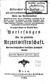 Albrechts von Haller [...] Vorlesungen über die gerichtliche Arzneiwissenschaft: Band 3
