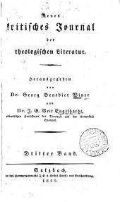 Neues kritisches Journal der theologischen Literatur [formerly Kritisches Journal der neuesten theologischen Literatur]. Herausg. von G.B. Winer und J.G.V. Engelhardt