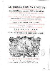 Liturgia romana vetus tria sacramentaria complectens, leonianum scilicet, gelasianum et antiquum gregorianum