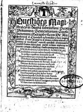 Questio[n]es Magistrales in diuina subtilissimi Scoti Uolumina: Sententiarum: Quolibetorum: Metaphysices: De A[n]i[m]a: Posterioru[m] [et]c