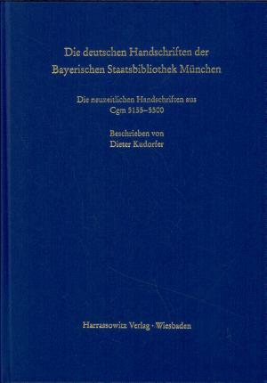 Die deutschen Handschriften der Bayerischen Staatsbibliothek M  nchen PDF