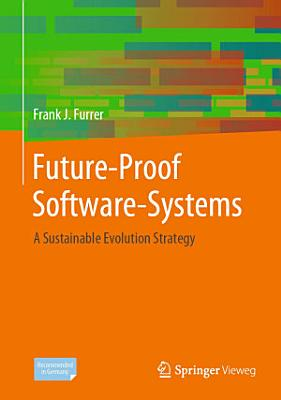 Future Proof Software Systems PDF