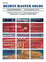 Belwin Master Solos (Alto Saxophone), Vol 1: Intermediate