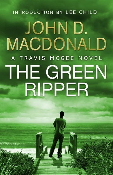 The Green Ripper: Introduction by Lee Child