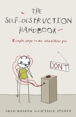 The Self-Destruction Handbook