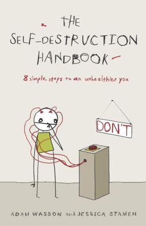 The Self Destruction Handbook