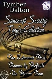 Suncoast Society: Tony's Collection [Box Set 21]