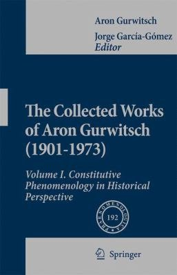 The Collected Works of Aron Gurwitsch  1901 1973  PDF
