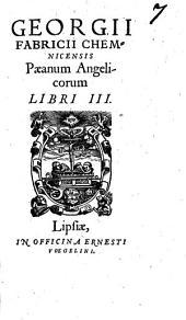 Paeanum angelicorum libri III