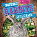 Showing Rabbits at the Fair