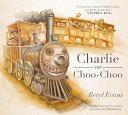 Charlie the Choo Choo PDF