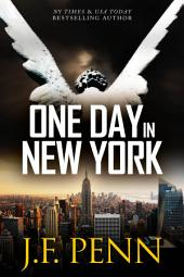One Day In New York: ARKANE Thriller Book 7