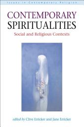 Contemporary Spiritualities: Social and Religious Contexts